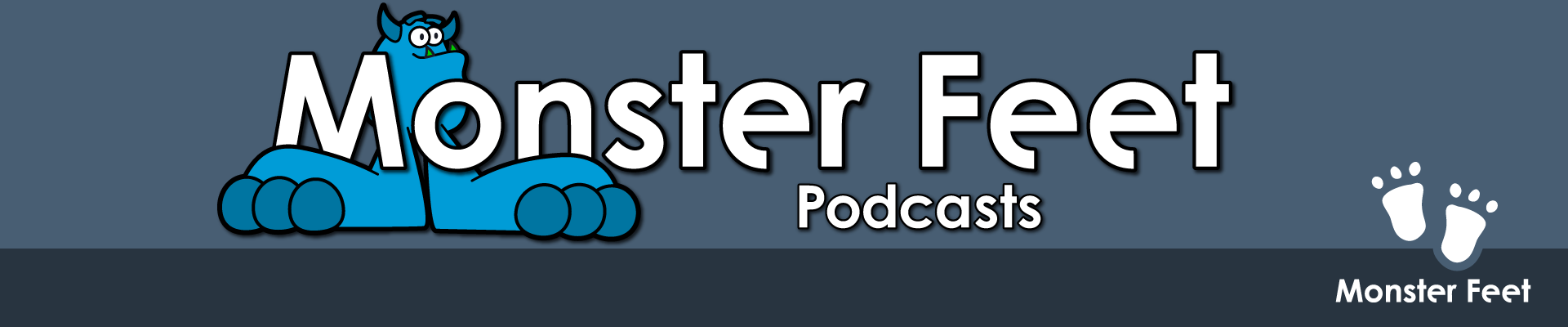Monster Feet podcasts